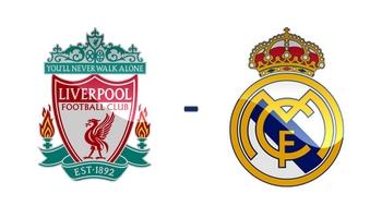Liverpool FC - Real Madrid